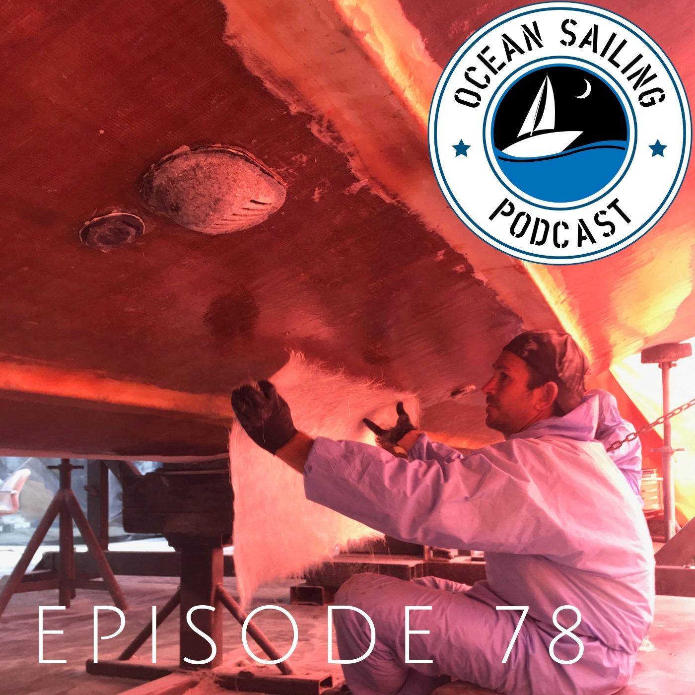 Ocean Sailing Podcast E78